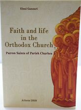 Faith and Life in the Orthodox Church – Patron Saints of Parish Churches