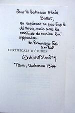 ANTOINE BLONDIN Certificats d'Etudes 1977 Ed. Originale avec BEL ENVOI