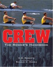 Crew: The Rower's Handbook by M. B. Roberts Paperback Book The Cheap Fast Free