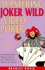 Mastering Joker Wild Video Poker: How to Play As an Expert and Walk Away a Winne