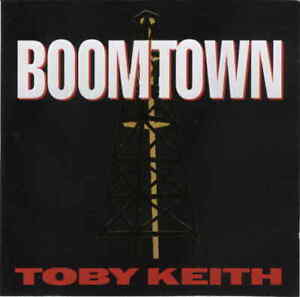 ==> Toby Keith ' Boomtown ' 1994 - Top Country sound Cd neuwertig