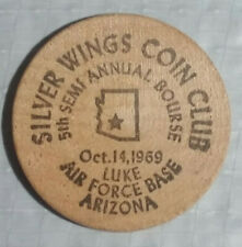 1969 Silver Wings Coin Club Luke Air Force Base Arizona Wooden Nickel Token