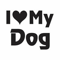 I Love My Dog - Vinyl Decal Sticker - Multiple Color & Sizes - ebn1199