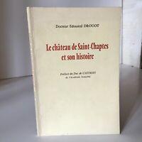 Doctor Edward Drouot El Castillo Saint-Chaptes Y Son Histoire 1979