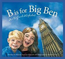 B Is for Big Ben: An England Alphabet (Discover the World)-ExLibrary