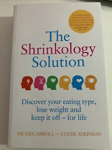 The Shrinkology Solution: Discover your eating type, lose weight and keep it off