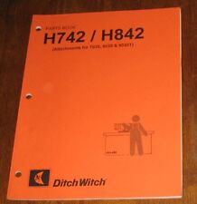 Ditch Witch  H742 / H842 Attachments for 7020, 8020, 8020T Parts Book
