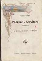 LEONE TOLSTOI-PADRONE E SERVITORE- 1926 SALANI-L4288