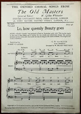 Lo, How Queenly Beauty Goes by C. W. von Gluck The Oxford Choral Songs Pub. 1931