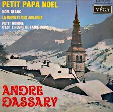 ++ANDRÉ DASSARY petit papa noel/noel blanc/revolte des joujoux EP 1969 VEGA VG++
