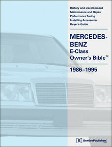 BENTLEY SERVICE REPAIR MANUAL MERC-BENZ E-CLASS W124 260E E 300 E 300D E 500 E