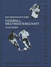 Bertelsmann - Die Geschichte der Fussballweltmeisterschaft in Bilder