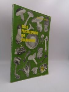 Raymond Nardi : Atlas photographique des Champignons 1966