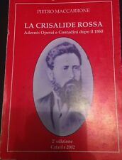 La crisalide rossa - Pietro Maccarrone - Catania - 2002 - M