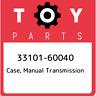 33101-60040 Toyota Case, manual transmission 3310160040, New Genuine OEM Part