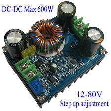 DC-DC CC CV 600W 12-60V To 12-80V Boost Step Up Adjustable Power Supply Module