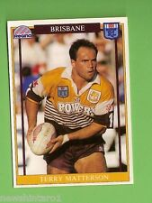 1993 RUGBY LEAGUE CARD #30  TERRY  MATTERSON, BRISBANE BRONCOS
