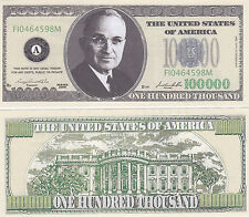 $100,000 Casino Style Harry S. Truman Novelty Money Bill #256