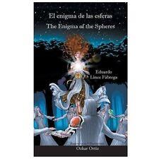 El Enigma de Las Esferas * the Enigma of the Spheres by Eduardo Lince Fbrega...