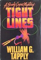 Tight Lines Hardcover William G. Tapply
