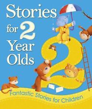 Stories for 2 Year Olds: Fantastic Stories for Children (Young Storytime),Igloo