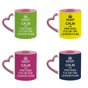 Keep Calm and Pretend It's On The Lesson Plan Pink Heart Handle Coffee Mug/Cup.