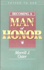 Father to Son: Becoming a Man of Honor
