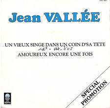 45T: Jean Vallée: un vieux singe dans un coin d'sa tete. trema promo