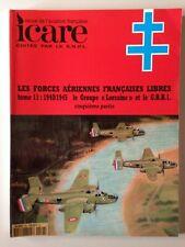 ICARE N°176 LES FORCES AERIENNES FRANCAISES LIBRES TOME 11 : 1940/1945 LORRAINE