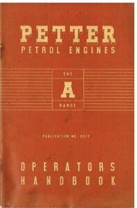 PETTER A W WH PETROL & AP WP WIHP VAPORISING OIL ENG. ORIG. 1952 OWNERS HANDBOOK