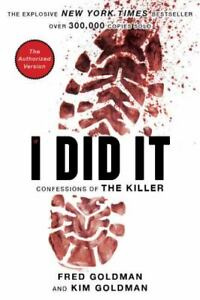 If I Did It : Confessions of the Killer by O. J. Simpson