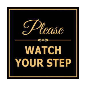 """Signs ByLITA Square Classy Please Watch Your Step Sign (Black /Gold) Small 4x4"""""""