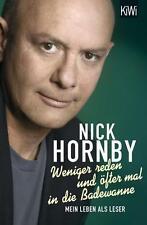 Weniger reden und öfter mal in die Badewanne von Nick Hornby, UNGELESEN