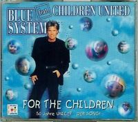 Blue System For the children (1996, feat. Children United) [Maxi-CD]