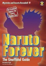 Naruto Forever: The Saga Continues Mysteries and Secrets Revealed!