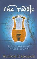 Pellinor: The riddle by Alison Croggon (Paperback / softback) Quality guaranteed