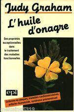 Livre santé  l'huile d'onagre - J. Graham    book