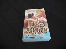 TEXAS PROUD By Constance O'Banyon Paperback Good Condition 1999 Romance