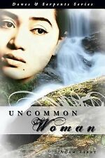 Doves and Serpents Series : Uncommon Woman