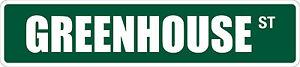 "*Aluminum* Greenhouse 4"" x 18"" Metal Novelty Street Sign  SS 1599"