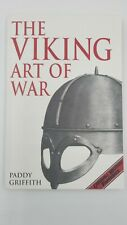 The Viking Art of War by Paddy Griffith Hardcover 1995