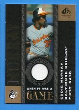 2007 SP Legendary Cuts When it Was a Game Memorabilia #EM Eddie Murray Orioles