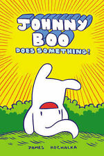 Johnny Boo Does Something! by James Kochalka (Hardback)< 9781603090841