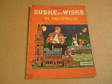 SUSKE EN WISKE N° 47 - DE KWAKSTRALEN / 1° DRUK