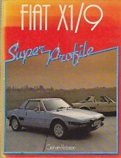 FIAT X1/9 SUPER PROFILE, GRAHAM ROBSON,  (1984, Hardcover)., New Book, ON SALE