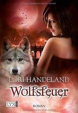 Wolfsfeuer von Handeland, Lori | Buch | Zustand sehr gut