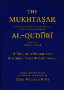 The Mukhtasar Al-Quduri: A Manual Of Islamic Law (Hanafi) - Ta Ha Publishers