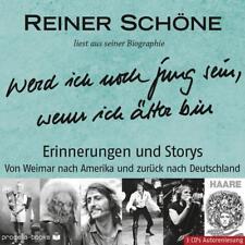 Schöne, R: Werd ich noch jung sein, well ich älter bin von Reiner Schöne (2013)
