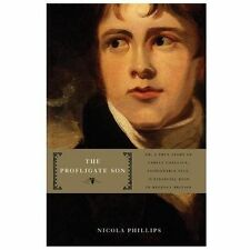 The Profligate Son : Or, a True Story of Family Conflict, Fashionable Vice, and