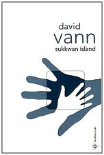 SUKKWAN ISLAND - DAVID VANN.  Prix Medicis 2010. Gallmeister. Valeur neuf 8,50 €